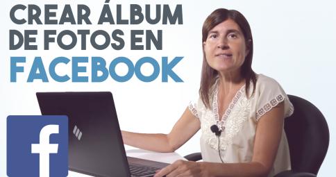 Como hacer un álbum de Fotos en Facebook