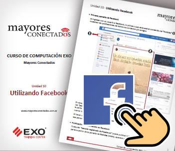 Unidad 10 Utilizando Facebook - Manuales Mayores Conectados