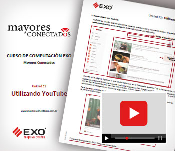 Unidad 12 Utilizando YouTube - Manuales Mayores Conectados